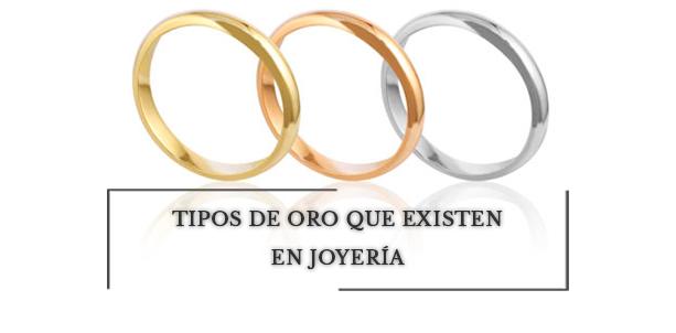 ee34e1ac0c79 Tipos de oro que existen en joyería  Guía Definitiva - Bernat Rubí