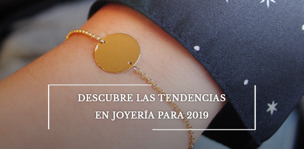 Descubre las tendencias en joyería para 2019
