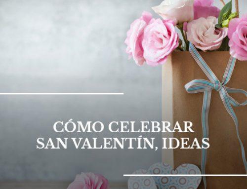 Cómo celebrar San Valentín, ideas